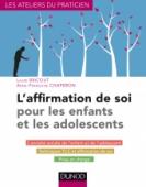 L'affirmation de soi pour les enfants et les adolescents