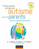 L'intervention précoce en autisme pour les parents