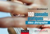 100 conseils pratiques pour mieux photographier