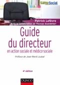 Guide du directeur en action sociale et médico-sociale