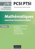 Mathématiques Exercices incontournables PCSI-PTSI