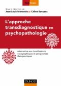 L'approche transdiagnostique en psychopathologie