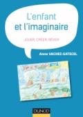 L'enfant et l'imaginaire