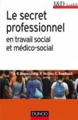 Le secret professionnel en travail social et médico-social
