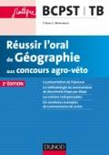 Réussir l'oral de Géographie aux concours agro-véto
