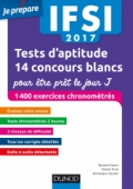 IFSI 2017 Tests d'aptitude : 14 concours blancs pour être prêt le jour J