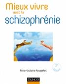 Mieux vivre avec la schizophrénie