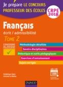 Français - Professeur des écoles - Ecrit / admissibilité - T.2 CRPE 2018