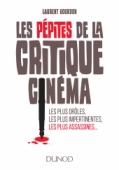 Les pépites de la critique cinéma