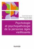 Psychologie et psychopathologie de la personne âgée vieillissante