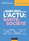 Les grands débats qui font l'actu : Santé et Société