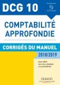 DCG 10 - Comptabilité approfondie 2018/2019 - Corrigés du manuel