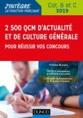 2500 QCM d'actualité et de culture générale pour réussir vos concours 2018-2019