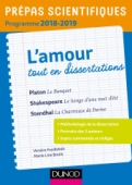L'amour tout en dissertations - Prépas scientifiques - Programme 2018-2019
