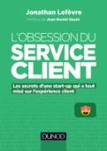 L'obsession du service client