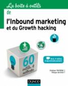 La Boîte à outils de l'Inbound marketing et du growth hacking