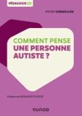 Comment pense une personne autiste ?