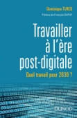 Travailler à l'ère post digitale