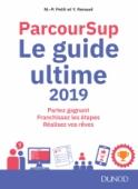 Parcoursup Le Guide ultime 2019