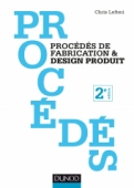 Procédés de fabrication & design produit