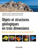 Objets et structures géologiques en trois dimensions