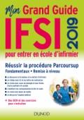 IFSI 2019 Mon grand guide pour entrer en école d'infirmier