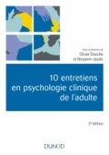 10 entretiens en psychologie clinique de l'adulte