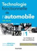 Technologie fonctionnelle de l'automobile - Tome 1