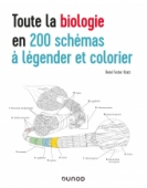 Toute la biologie en 200 schémas à légender et colorier