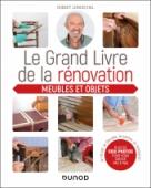Le grand livre de la rénovation Meubles et objets
