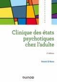 Clinique des états psychotiques chez l'adulte