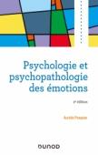 Psychologie et psychopathologie des émotions
