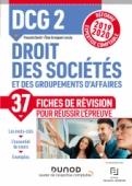 DCG 2 Droit des sociétés et des groupements d'affaires - Fiches de révision