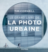 Le grand livre de la photo urbaine