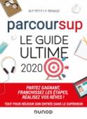 Parcoursup Le Guide ultime 2020