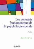 Les concepts fondamentaux de la psychologie sociale