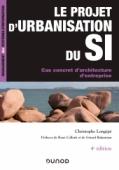 Le projet d'urbanisation du S.I.
