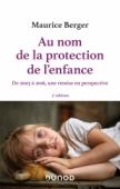 Au nom de la protection de l'enfance
