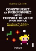 Construisez et programmez votre console de jeux open source