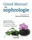 Grand manuel de sophrologie