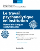 Le travail psychanalytique en institution