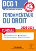 DCG 1 Fondamentaux du droit - Corrigés - 2020/2021