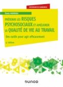 Prévenir les risques psychosociaux et améliorer la qualité de vie au travail