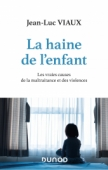 La haine de l'enfant