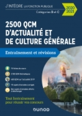 2500 QCM d'actualité et de culture générale pour réussir vos concours 2020-2021
