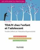 TDA/H chez l'enfant et l'adolescent