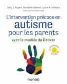 L'intervention précoce en autisme pour les parents