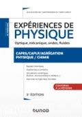 Expériences de physique - Optique, mécanique, fluides, acoustique - 5e éd.