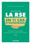 Pratiquer la RSE en 11 cas d'entreprises