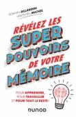 Révélez les super pouvoirs de votre mémoire